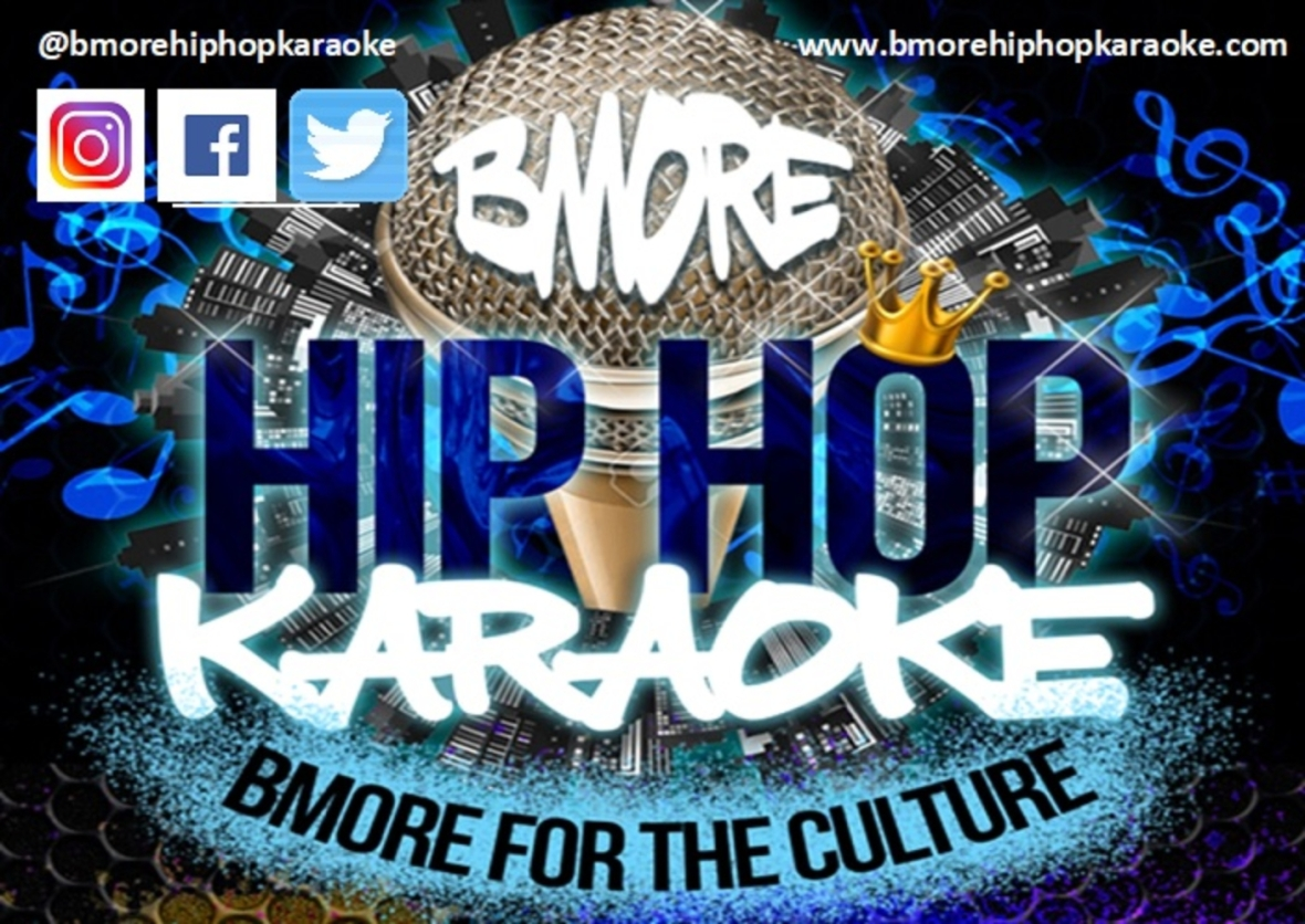 BMORE HIP HOP KARAOKE SIGN RLM